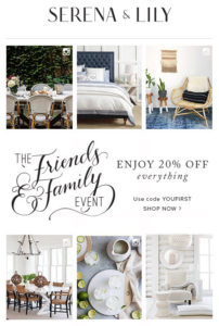 Serena and Lily Friends and Family Sale