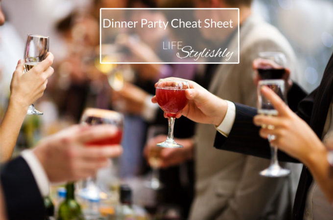 Dinner Party Cheat Sheet